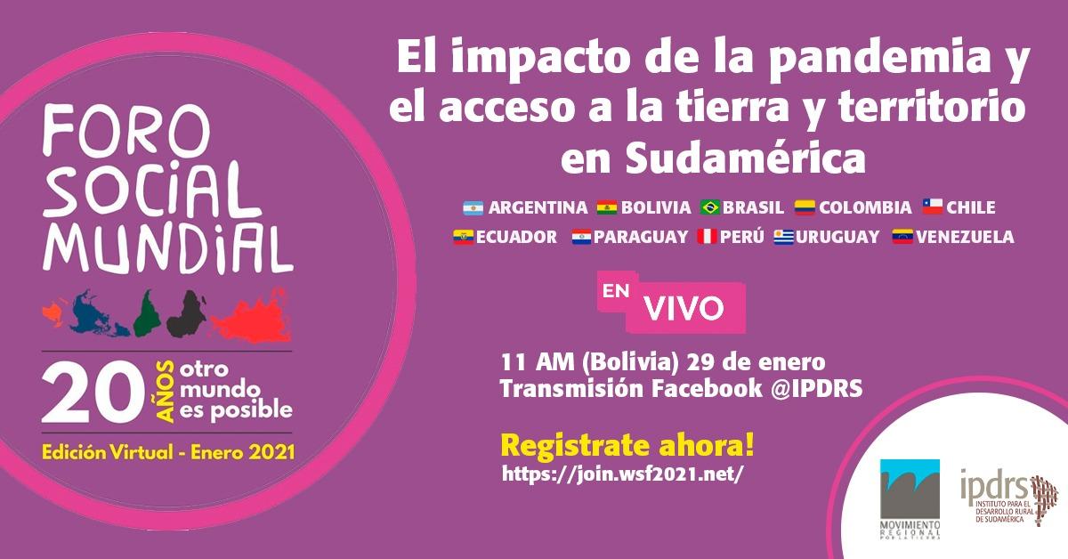 Conversatorio #FSM2021 | El impacto de la pandemia y el acceso a la tierra territorio en Sudamérica